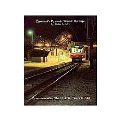 Cleveland's Dynamic Transit Heritage