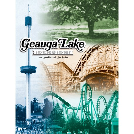 Geauga Lake: Sunrise to Sunset