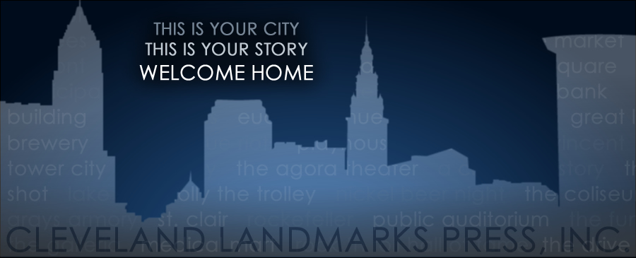 Welcome to Cleveland Landmarks Press