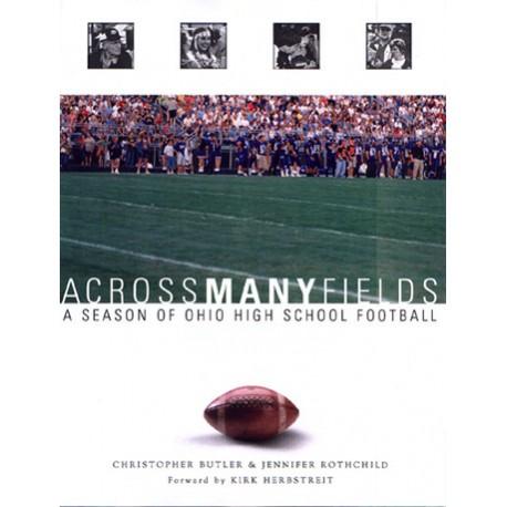 Across Many Fields: A Season of Ohio High School Football