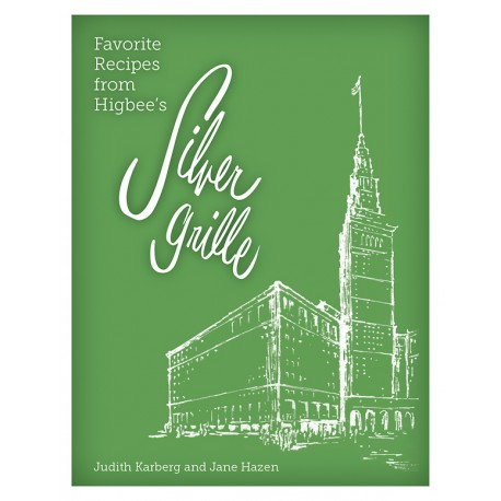Favorite Recipes from Higbee's Silver Grille