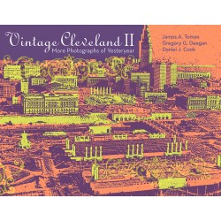 Vintage Cleveland II: More Photographs of Yesteryear