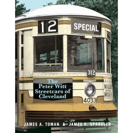 The Peter Witt Streetcars of Cleveland